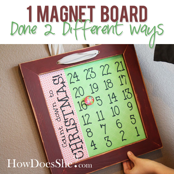 1 Magnet Board Done 2 Different Ways