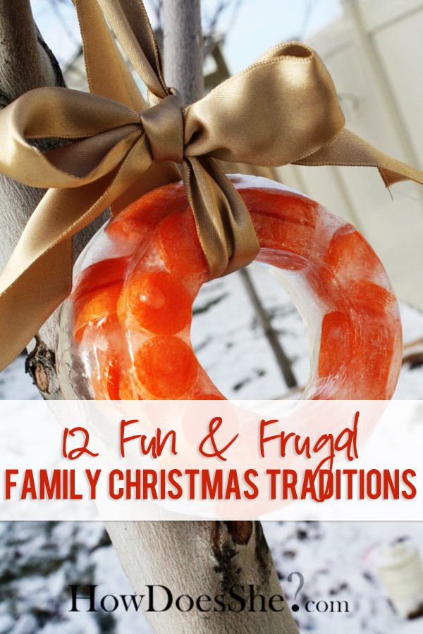 12 Fun Frugal Family Christmas Traditions
