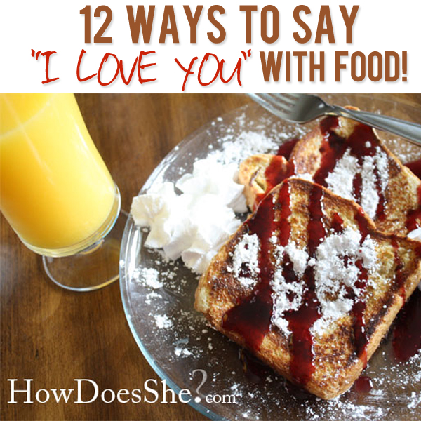 Say I Love You With Food