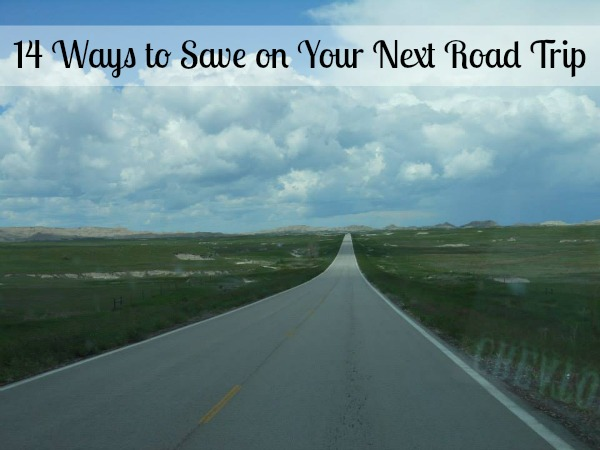 14 Ways to Save on Your Next Road Trip!