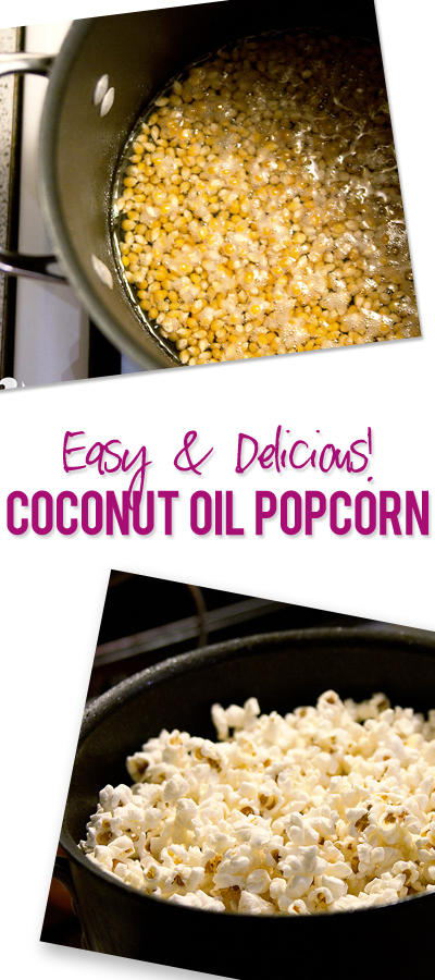 Easy and delicious coconut oil popcorn
