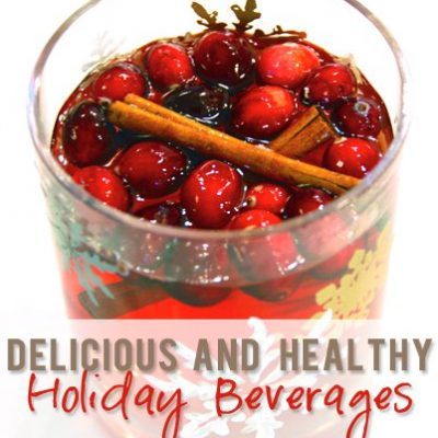 Delicious and Healthy Holiday Beverages