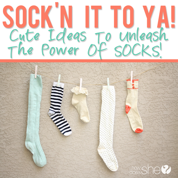 Sock'n it to ya! Never underestimate the power of SOCKS!