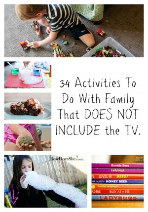 34 Activities To Do With the Family That DOES NOT INCLUDE the TV. pin