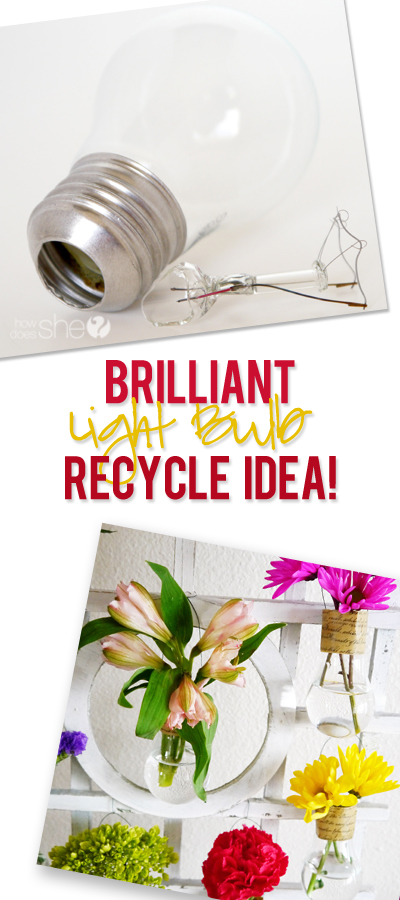 Eureka! ~Recycle your Burnt out Light Bulbs into Darling Vases~