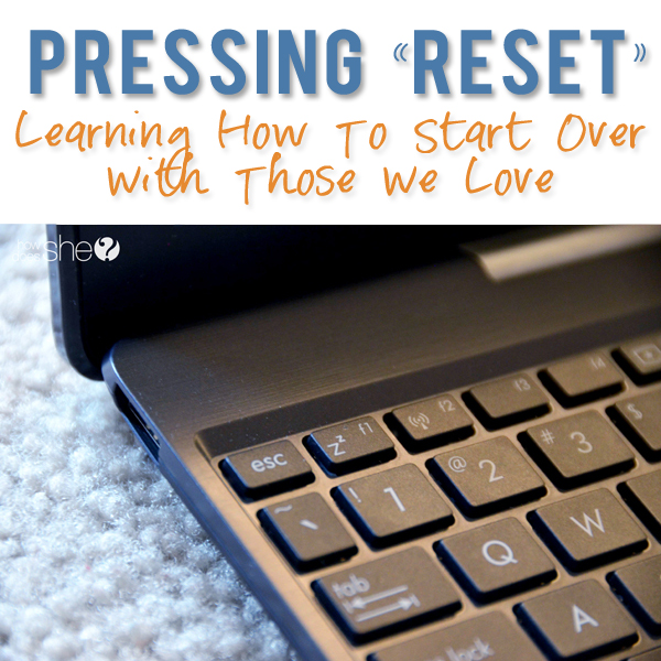 Pressing Reset In Our Lives pinterest