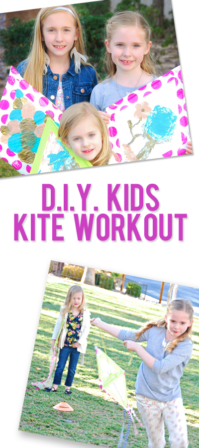 Let's Go Fly A Kite–DIY Kite and Kid workout