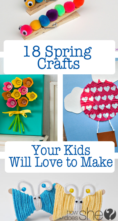18 Spring Crafts Your Kids Will Love to Make 2
