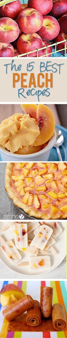 The 15 BEST Peach Recipes
