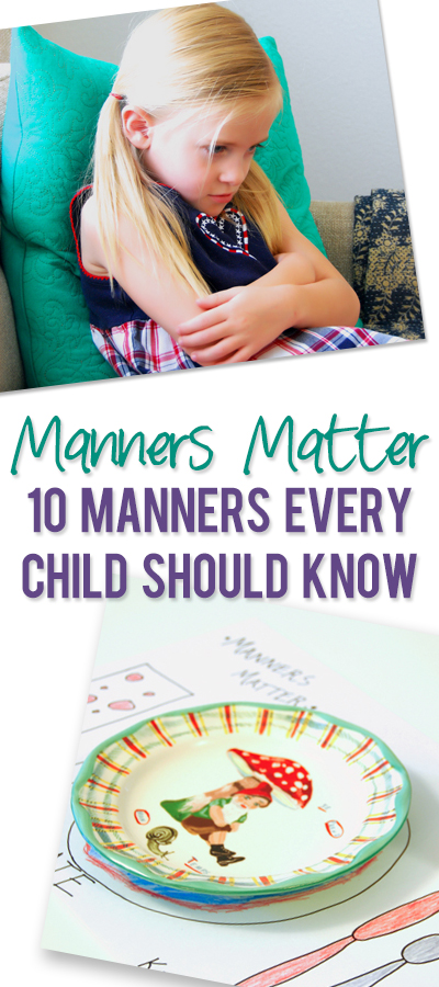Manners Matter- 10 Manners Every Child Should Know