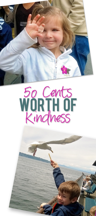 Fifty Cents Worth of Kindness