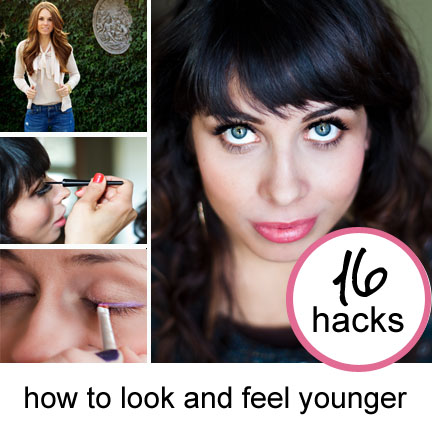 16 beauty hacks and ideas that will make you feel and look younger