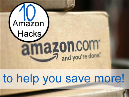 Top 14 Amazon Hacks  to Help You Save More!