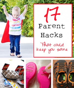 17 parent hacks
