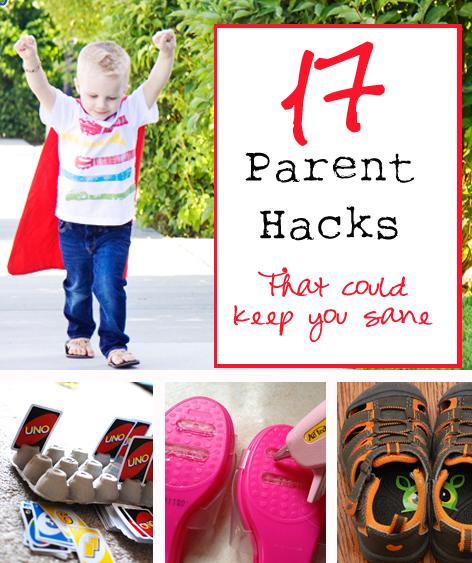 17 parent hacks