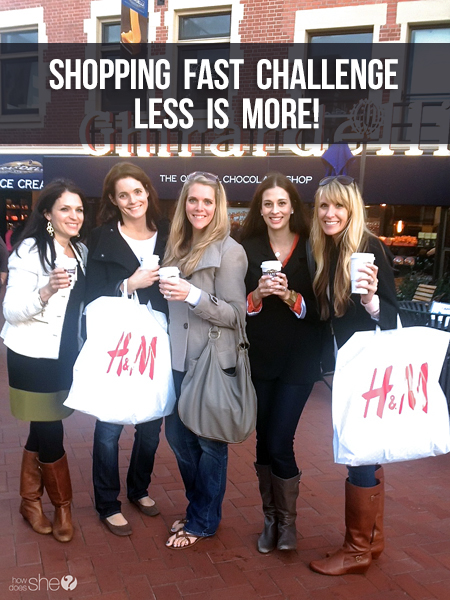 Shopping Fast Challenge-Less Is More!