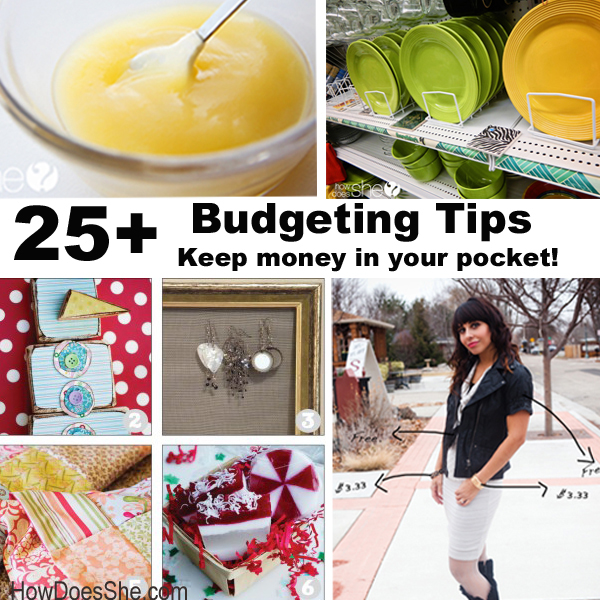 25+ Budgeting Tips – keep money in your pocket!