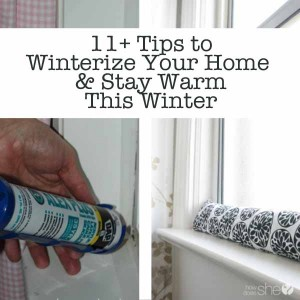 11+ Tips to Winterize Your Home and Stay Warm This Winter