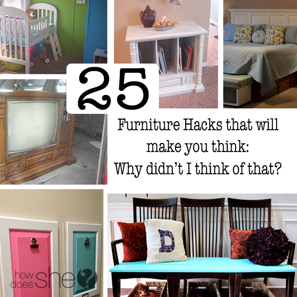 25 furniture Hacks that will make you think: Why didn't I think of that? www.howdoesshe.com