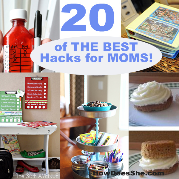 20 of THE BEST Hacks for MOMS!