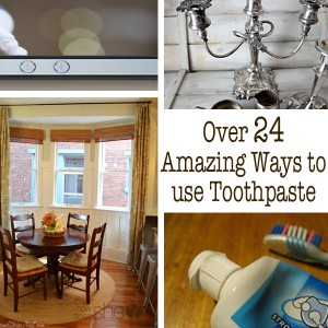 Over 24 Amazing Ways to Use Toothpaste