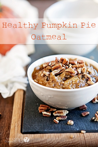 Pumpkin Pie Oatmeal pinterest image