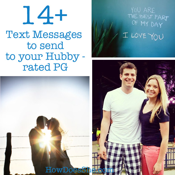 14 Messages To Text Hubby – Rated PG | How Does She