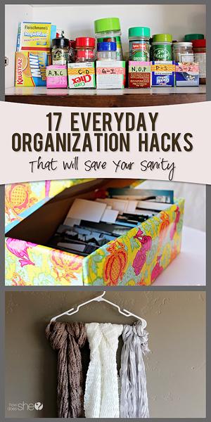 17 Organization Hacks To Save Your Sanity