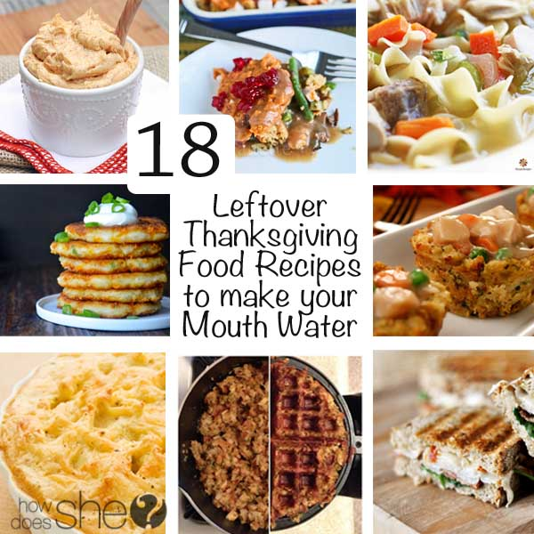 18 Leftover Thanksgiving Food Recipes to make your Mouth Water