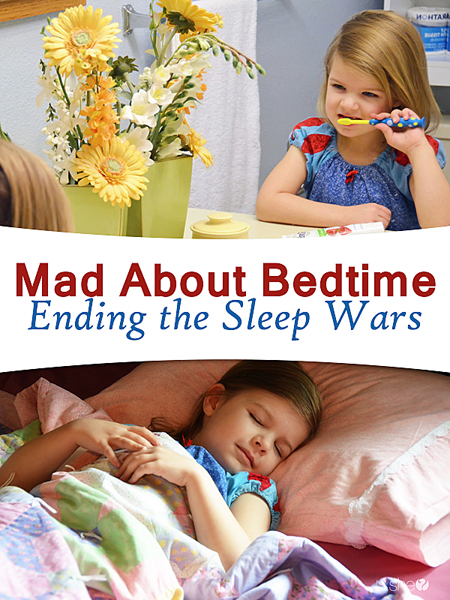 Mad About Bedtime – Ending the Sleep Wars