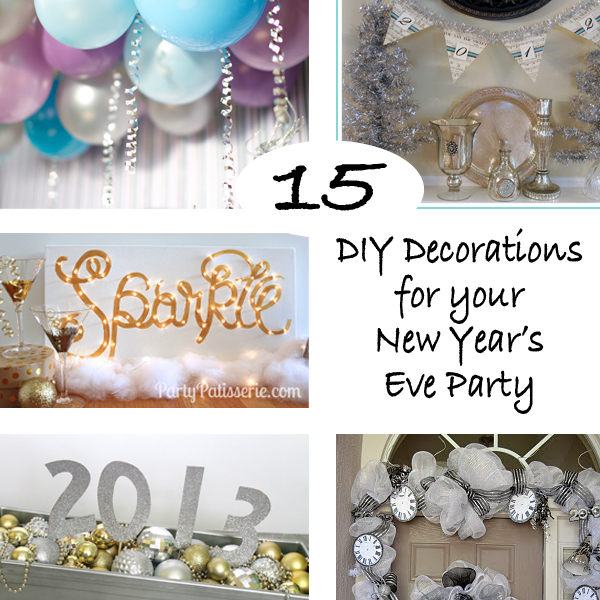 Diy new years decorations do it your self for 15 years party decoration