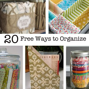 20 Free Ways to Organize