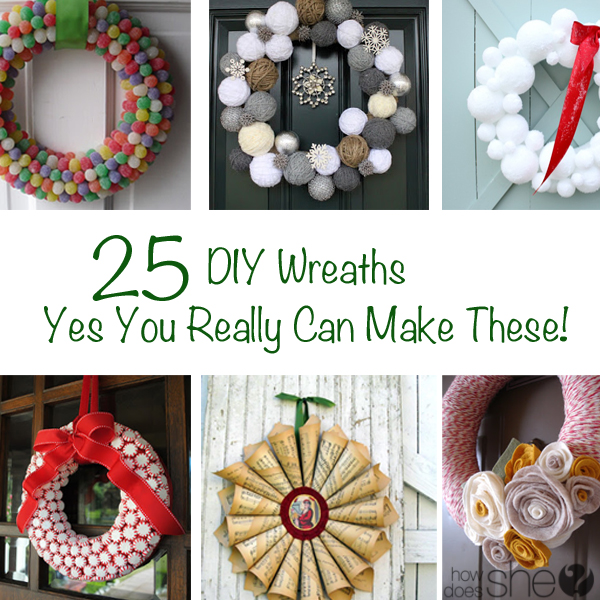25 DIY Wreaths Yes You Really Can Make These!