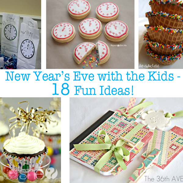 New Year's Eve with the kids - 18 Fun ideas!