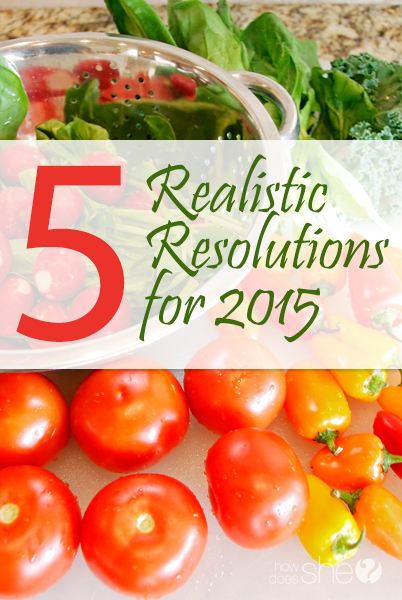 5 Realistic Resolutions for 2015