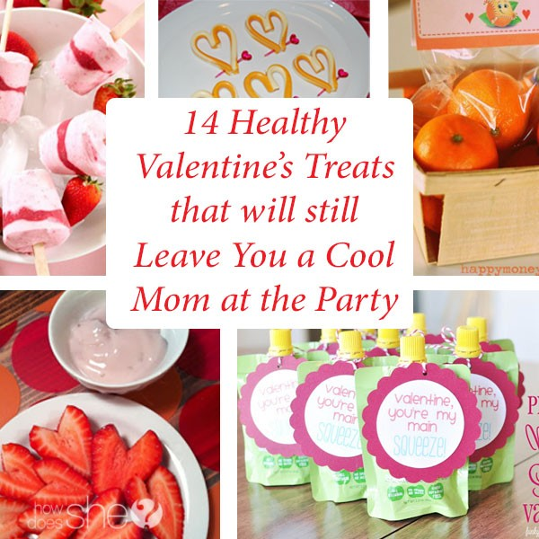 14 Healthy Valentine's Treats that will still Leave You a Cool Mom at the Party