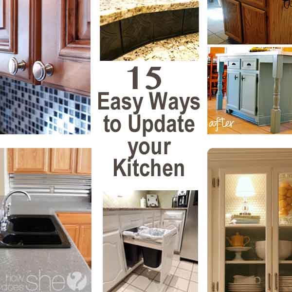 15 Easy Ways to Update your Kitchen