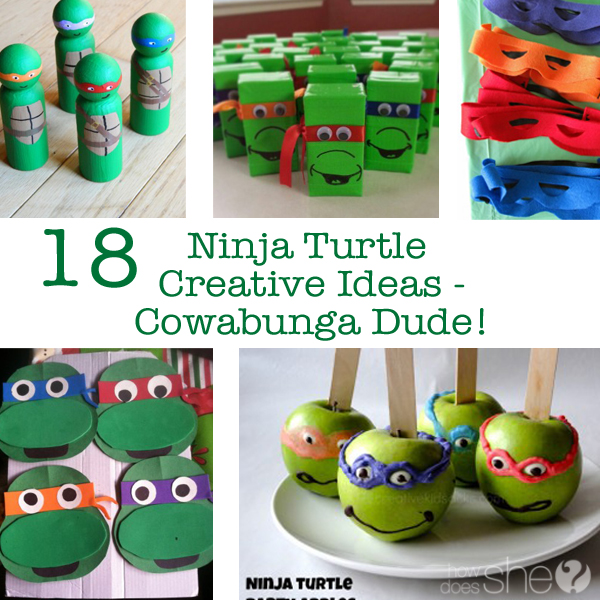 18 Ninja Turtle Creative Ideas - Cowabunga Dude!