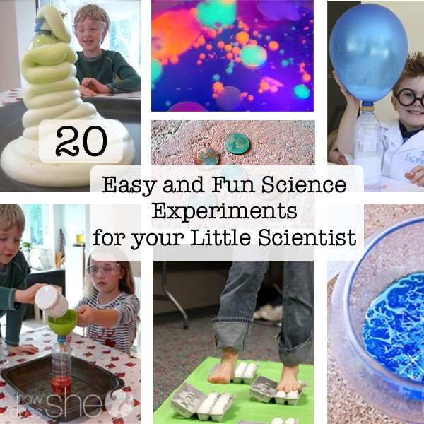 20 Easy and FUN Science Experiments for your LIttle Scientist