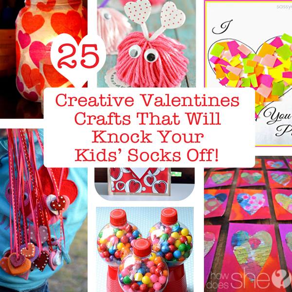 Valentines Crafts to Make | 25 Creative Ideas That Will Knock Your Kids' Socks Off!