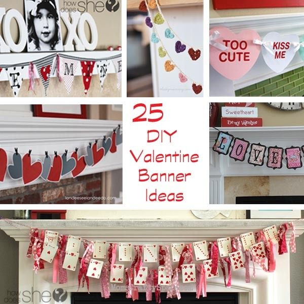 25 Valentines Decorations: 25 DIY Valentine Banner Ideas
