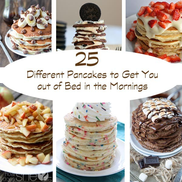 25 Different Pancakes to get you out of bed in the mornings
