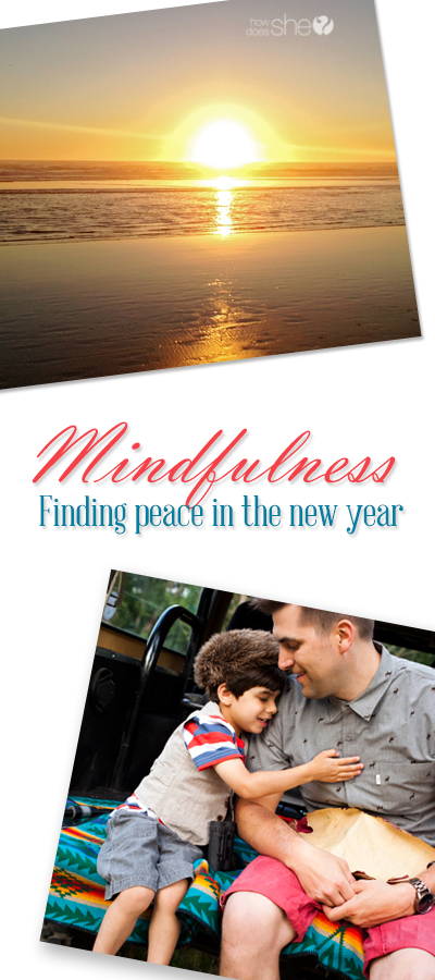 Mindfulness ~ Finding peace in the new year.