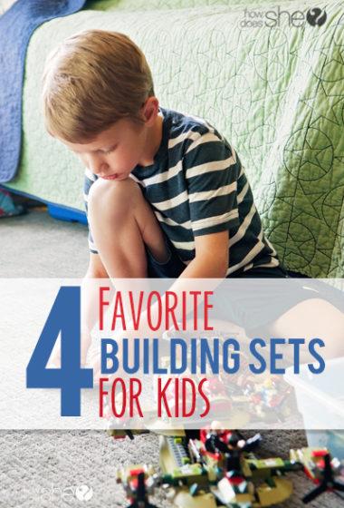 4 favorite building sets for kids