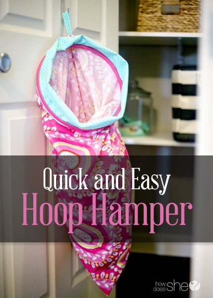 Quick and Easy Hoop Hamper