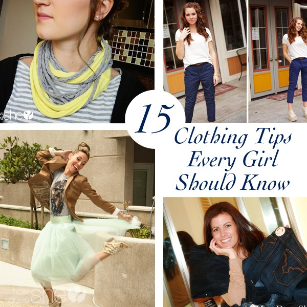 15 Clothing Tips Every Girl Should Know