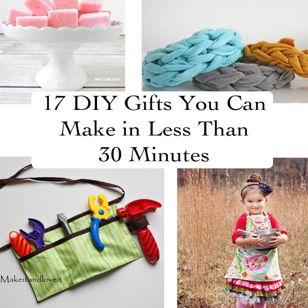 17 DIY Gift ideas you can make in less than 30 minutes