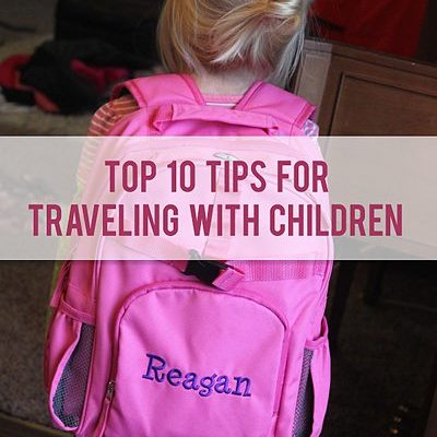 Around the World  – Top 10 Tips for Traveling with Kids