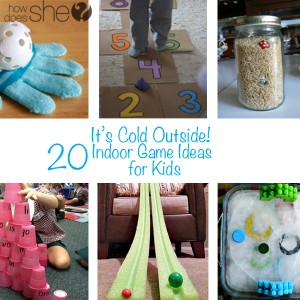 Its-Cold-Outside-20-Indoor-Game-Ideas-for-Kids