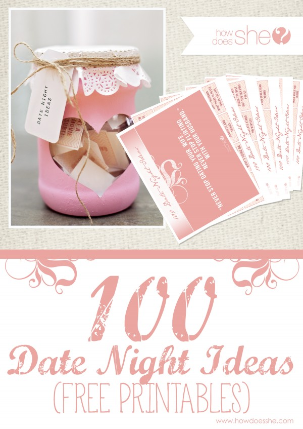 exclusive free printables  100 date night ideas under  30